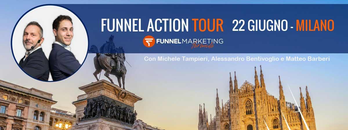 Funnel Action Tour - 22 giugno a Milano
