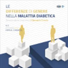 LE DIFFERENZE DI GENERE NELLA MALATTIA DIABETICA 4-5 DICEMBRE 2020