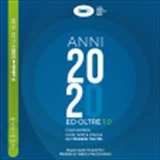 ANNI 2020 ED OLTRE: COSA CAMBIA NELLA NOSTRA VISIONE DEL DIABETE MELLITO 1.0 - 9 OTTOBRE 2020