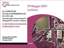 LE METODICHE DI IMAGING CORONARICO:IVUS 29  MAGGIO 2021 ORE 10.00-12.30