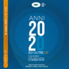 ANNI 2020 ED OLTRE: COSA CAMBIA NELLA NOSTRA VISIONE DEL DIABETE MELLITO 2.0 - 23 OTTOBRE 2020